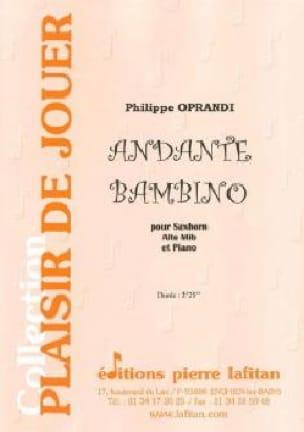 Philippe Oprandi - Andante bambino - Partition - di-arezzo.fr