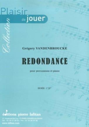 Grégory Vandenbroucke - Redondance - Partition - di-arezzo.fr