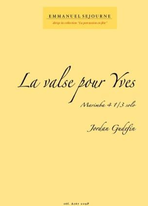 Jordan Gudefin - La valse pour Yves - Partition - di-arezzo.fr