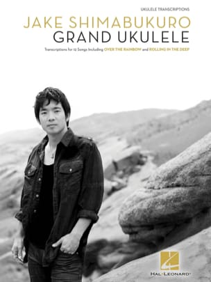 Jake Shimabukuro - Grand ukulele - Partition - di-arezzo.fr