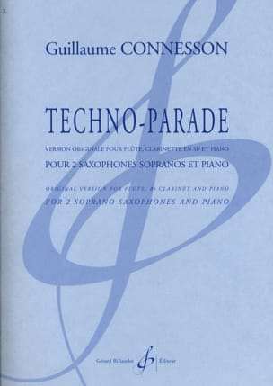 Techno-parade CONNESSON Partition Saxophone - laflutedepan