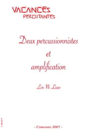 Lin-Ni Liao - Deux percussionnistes et amplification - Partition - di-arezzo.fr