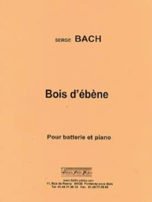 Bois d'ébène Serge Bach Partition Batterie - laflutedepan