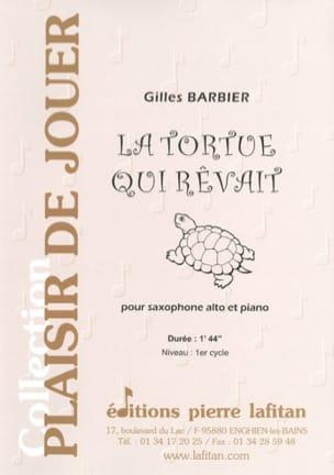La tortue qui rêvait - Gilles Barbier - Partition - laflutedepan.com