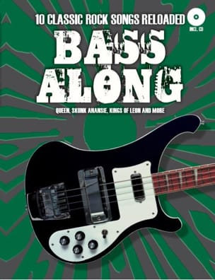 - Bass Along - 10 Classic rock songs reloaded - Partition - di-arezzo.fr