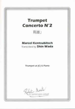 Marcel Kentsubitsch - Trumpete concerto N° 2 - Partition - di-arezzo.fr