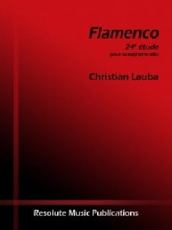 Flamenco Christian Lauba Partition Saxophone - laflutedepan