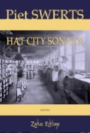 Piet Swerts - Hat city sonata - Sheet Music - di-arezzo.co.uk
