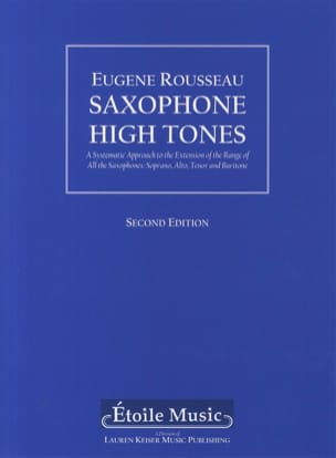 Eugene Rousseau - Saxophone high tones - Second edition - Partition - di-arezzo.fr