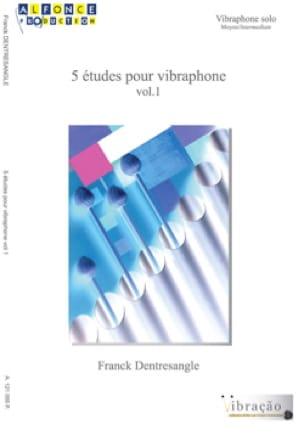 Franck Dentresangle - 5 Etudes pour vibraphone volume 1 - Partition - di-arezzo.fr