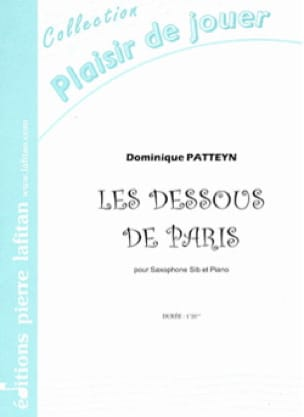 Dominique Patteyn - Les dessous de Paris - Partition - di-arezzo.fr