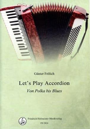 Günter Frölich - Let's play accordion - Von polka bis blues - Sheet Music - di-arezzo.com