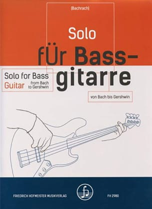Solo for bass guitar from Bach to Gershwin - laflutedepan.com