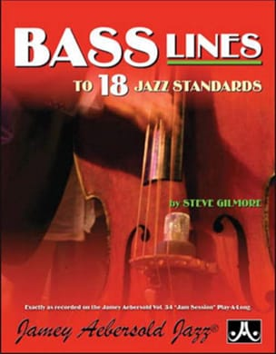 Steve Gilmore - Bass lines Jam Session - Aebersold 34 - Partition - di-arezzo.fr
