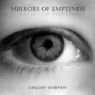 Grigory Smirnov - Mirrors of emptiness - Partition - di-arezzo.fr