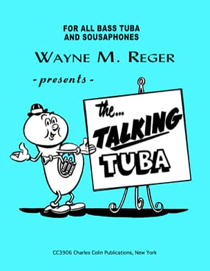 Wayne M. Reger - The Talking Tuba - Sheet Music - di-arezzo.co.uk