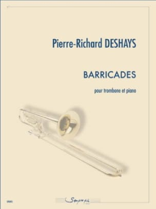 Barricades Pierre-Richard Deshays Partition Trombone - laflutedepan