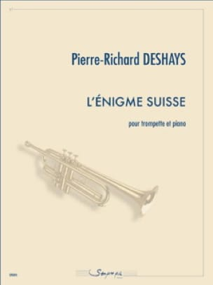Pierre-Richard Deshays - L'énigme suisse - Partition - di-arezzo.fr
