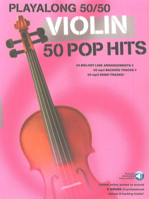 - Playalong 50/50 - Violin - 50 Pop Hits - Partition - di-arezzo.fr