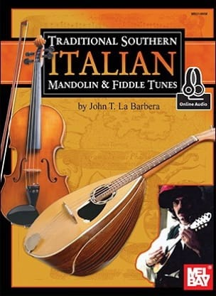 John LaBarbera - Traditional southern italian mandolin & fiddle tunes - Partition - di-arezzo.fr