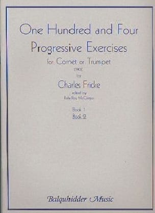 Charles Fricke - 104 Progressive exercises for cornet or trumpet book 2 - Sheet Music - di-arezzo.co.uk