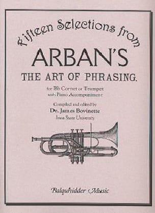 Arban Jean-Baptiste / Bovinette James - The Art of Phraser - 15 themes with piano accompaniment - Sheet Music - di-arezzo.com