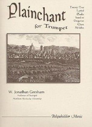 W. Jonathan Gresham - Plainchant for Trumpet - Sheet Music - di-arezzo.co.uk
