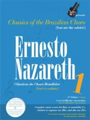 Ernesto Nazareth - Classics of the brazilian choro volume 1 - Sheet Music - di-arezzo.co.uk
