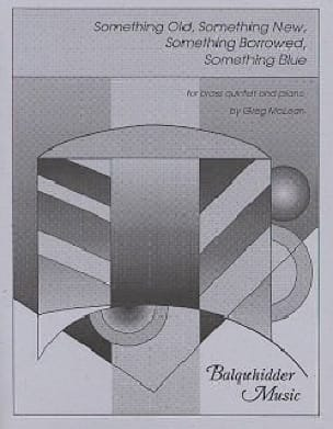 Greg McLean - Something Old, Something New, Something Borrowed, Something Blue - Sheet Music - di-arezzo.com