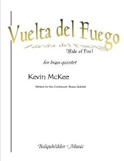 Kevin McKee - Vuelta del Fuego - Brass Quintet - Sheet Music - di-arezzo.com
