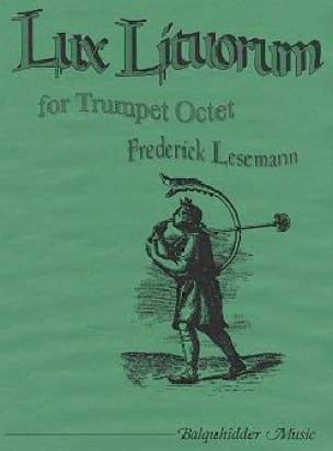 Lux Lituorum - Frederick Lesemann - Partition - laflutedepan.com