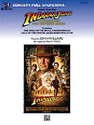 John Williams - Indiana Jones Kingdom of the Crystal Skull - Concert Suite - Partition - di-arezzo.fr