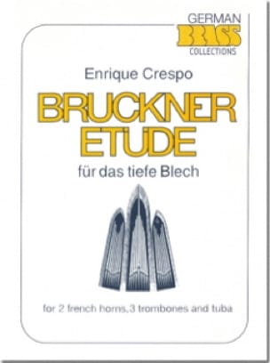 Enrique Crespo - Bruckner Etüde - Partition - di-arezzo.fr