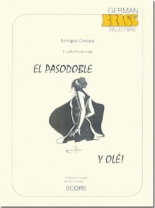 Enrique Crespo - El Pasodoble y Olé - Partition - di-arezzo.fr