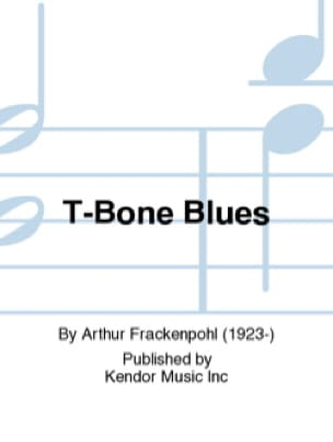 Arthur Frackenpohl - T-Bone Blues - Sheet Music - di-arezzo.co.uk