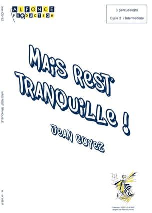 Jean Coyez - But stay quiet! - Sheet Music - di-arezzo.com