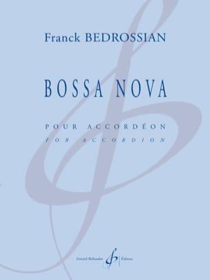 Franck Bedrossian - Bossa Nova - Partition - di-arezzo.fr