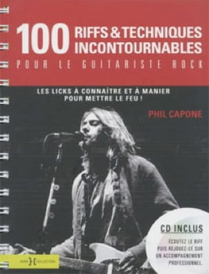 Phil Capone - 100 Riffs - essential techniques for the rock guitarist - Sheet Music - di-arezzo.co.uk
