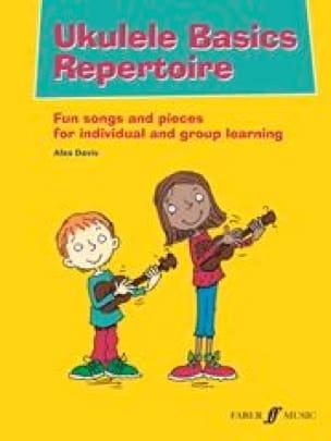 Alex Davis - Ukulélé Basic Repertoire - Partition - di-arezzo.fr