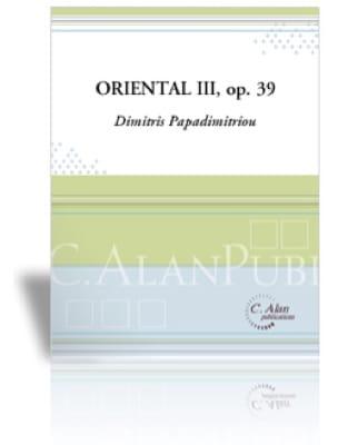 Dimitris Papadimitriou - Oriental III - Opus 39 - Sheet Music - di-arezzo.com