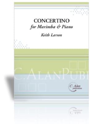 Keith Larson - Concertino for Marimba et Piano - Partition - di-arezzo.fr