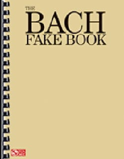 BACH - The Bach Fake Book - Sheet Music - di-arezzo.com