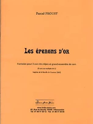 Pascal Proust - Les éperons d'or - Partition - di-arezzo.fr