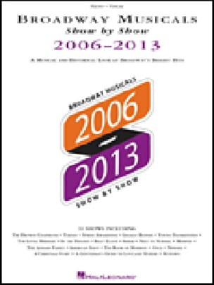 - Broadway Musicals Show by Show 2006-2013 - Sheet Music - di-arezzo.co.uk