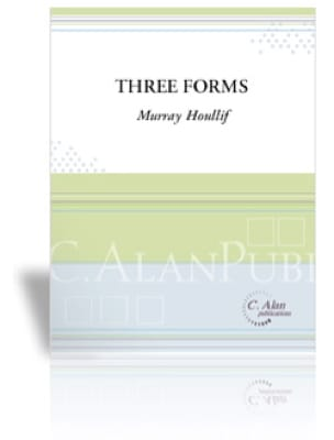 Murray Houllif - Three Forms - Partition - di-arezzo.fr
