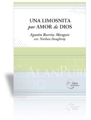 Mangore Agustin Barrios - Una Limosnita by Amor de Dios - Partition - di-arezzo.co.uk