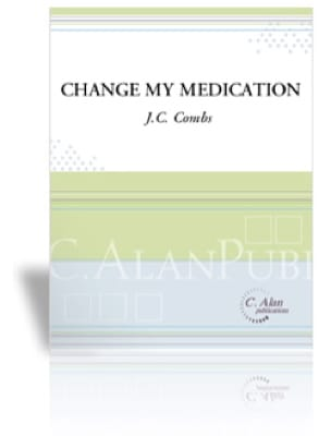 J.C. Combs - Change My Medication - Partition - di-arezzo.fr