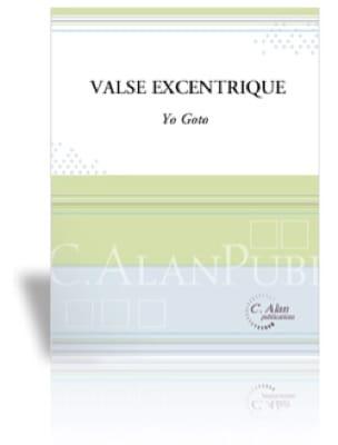 Valse Excentrique - Yo Goto - Partition - Marimba - laflutedepan.com