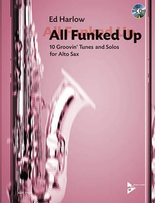 All Funked Up - Ed Harlow - Partition - Saxophone - laflutedepan.com