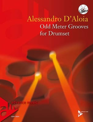 Alessandro D'Aloia - Odd Meter Grooves for Drumset - Sheet Music - di-arezzo.co.uk